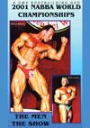 2001 NABBA World Championships: The Men - The Show