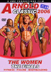 2006 Arnold Classic: The Women - The Finals  - Fitness - Figure - Bodybuilding